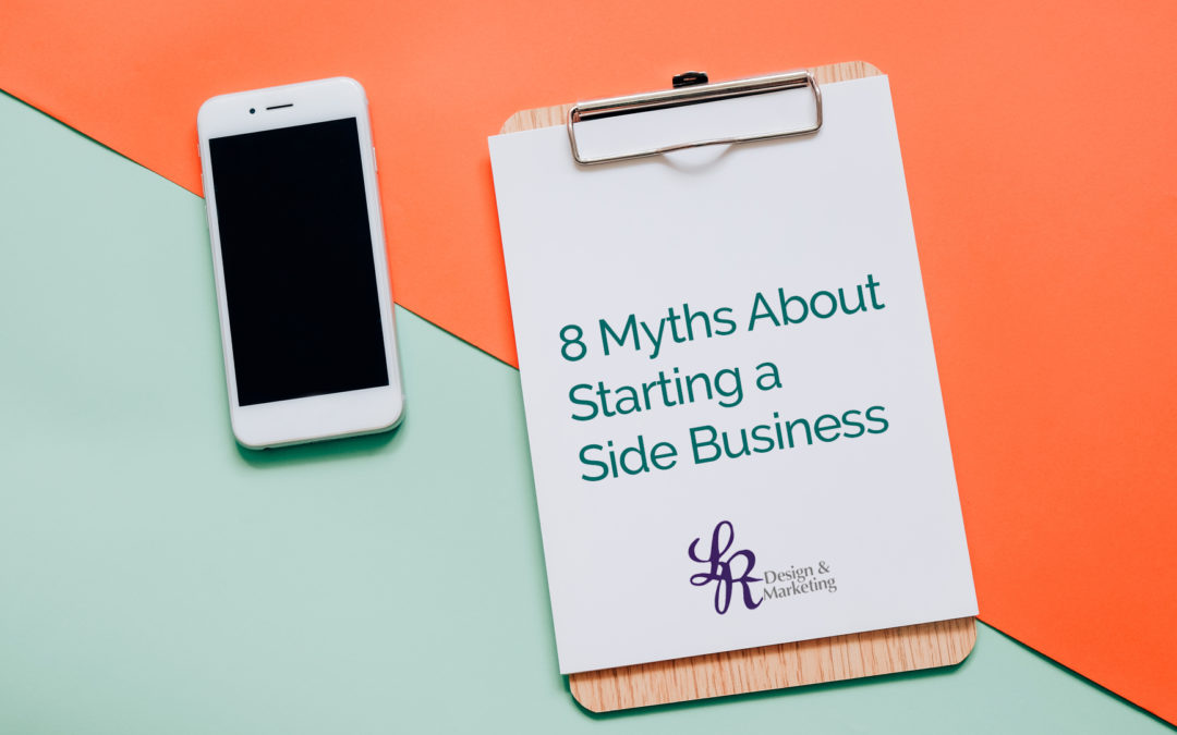 8 Myths About Starting a Side Business