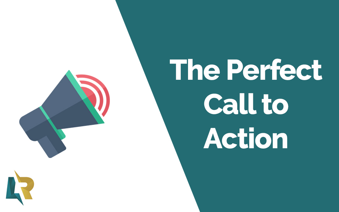 The Perfect Call to Action