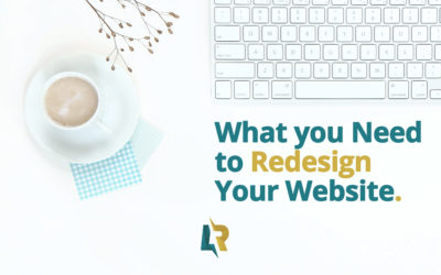 What You Need to Redesign Your Website