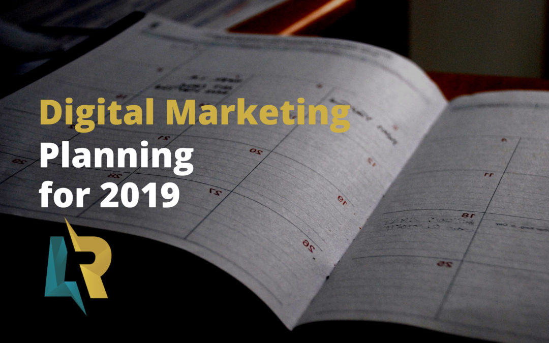 Digital Marketing Planning for 2019