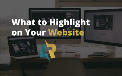 What to Highlight on Your Website